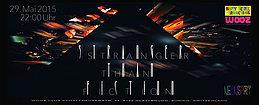 Party flyer: STRANGER THAN FICTION VOL. 2 | Class A, Khainz, Chipe, Quantum Zero, Maxplus amm 29 May 15, 22:00h