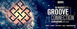 Party flyer: GROOVE CONNECTION 30 May 15, 22:00h