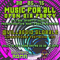 Party flyer: MUSIC FOR ALL OPEN AIR PARTY 30 May 15, 18:30h