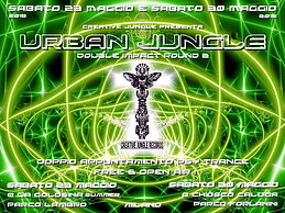 Party flyer: uRBaN JuNgLe Double Impact parte 2 - OPEN AIR & FREE PARTY 30 May 15, 22:00h