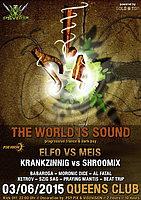 Party flyer: PSYBOX - *** THE WORLD IS SOUND *** with ELFO vs MEIS & KRANKZINNIG 3 Jun 15, 22:00h
