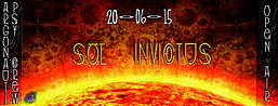 Party flyer: ❂ Sol Invictus ❂ OPEN AIR Psy Trance Party ❂ 20 Jun 15, 23:00h