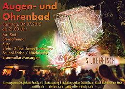Party flyer: Augen- & Ohrenbad 4 Jul 15, 21:00h