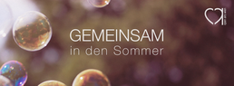 Party flyer: ☼ GEMEINSAM ☼ in den Sommer - Open Air 4. Jul 15, 15:00h
