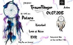 Party flyer: ॐ Projekt TraumFänger ॐ 4 Jul 15, 22:00h