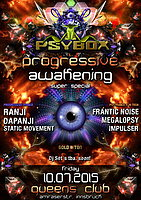 Party flyer: PSYBOX pres. *** PROGRESSIVE AWAKENING **** Super Special 10. Jul 15, 22:00h