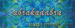 Party flyer: Abra~Kadabra 1 Aug 15, 23:00h