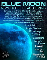 Party flyer: BLUE MOON (Psychedelic Gathering) 1 Aug 15, 21:00h