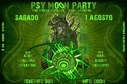Party flyer: PSY MOON PARTY 1 Aug 15, 21:30h