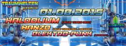 Party flyer: TRAUMWELTEN / Haldolium / / Hanzo / Mexico incl. umsonst und draussen 1 Aug 15, 22:00h