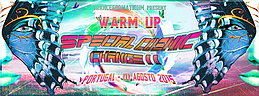 Party flyer: WARM UP Special Cosmic Change 1 Aug 15, 22:00h