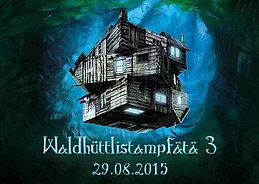 Party flyer: Waldhüttlistampfätä 3 29 Aug 15, 17:00h