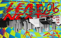 Party flyer: LEAP TO THE NEXT 31 Dec '15, 23:30