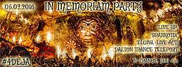 Party flyer: Deja Dalton In memoriam party!!! 6. Feb 16, 20:00h