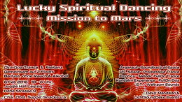 Party flyer: Lucky Spiritual Dancing - Mission To Mars 6 Feb '16, 18:00h