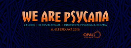 Party flyer: ★ WE ARE PSYCANA ★ 32 HOURS RITUAL ★ 2 FLOORS ★ 14 LIVE ACTS ★ 6 Feb '16, 20:00h