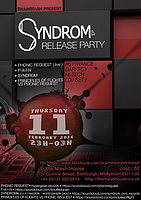 Party flyer: SYNDRON ep release party 11. Feb 16, 23:00h