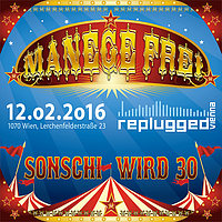 Party flyer: MaNaGeE Frei - 30 years of Sonja 12. Feb 16, 20:00h