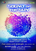 Party flyer: ★ ★ ★ ★ ★ SOUND of the SUN ★ ★ ★ ★ ★ Wild Winter Experience 2016 12. Feb 16, 22:00h