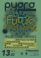 Party flyer: Future Dimensions II 13. Feb 16, 22:00h