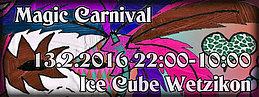 Party flyer: ☆ Magic Carnival ☆ Bassfactor ☆ Jawgrinder ☆ Chromosom ☆ Divine Adventure 13 Feb '16, 22:00h