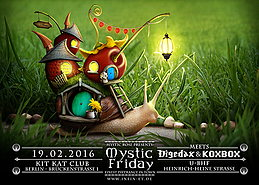 Party flyer: The Mystic Friday meets Digedax meets KOXBOX 19 Feb '16, 23:00h