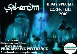 Party flyer: ✪ Spherum ✪ - 3 Days B-Day Special ✪22te bis 24te Juli 2016✪ 22 Jul '16, 21:00h