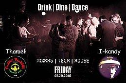 Party flyer: Drink,dine,dance 29 Jul '16, 20:00h