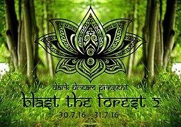 Party flyer: ☆★☆ Blast The Forest 2☆★☆ 30 Jul '16, 16:00h