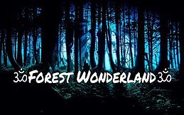 Party flyer: Forest Wonderland 31 Jul '16, 20:00h