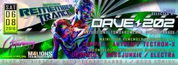 Party flyer: Remembertrance w/ Dave202 (& Progressive Secondfloor) 6 Aug '16, 23:00h