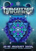 Party flyer: ۞ FORGOTTEN UNIVERSE FESTIVAL 2016۞ 12 Aug '16, 20:00h