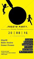 Party flyer: FREETO PARTY 20 Aug '16, 22:00h