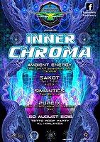 Party flyer: Inner Chroma 20 Aug '16, 20:00h