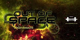 Party flyer: Out Of Space @ Weberknecht 25 Aug '16, 22:00h