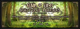 Party flyer: Elixir of Life & Shattered Barriers-Summer Gathering 27 Aug '16, 16:00h