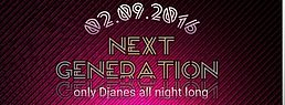 Party flyer: Next Generation - only Djanes all night long 2 Sep '16, 22:00h