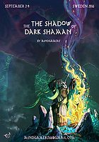 Party flyer: The Shadow Of The Dark Shaman 2 Sep '16, 20:00h