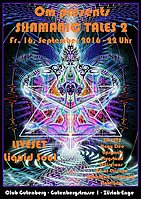 Party flyer: Shamanic Tales 2 Liquid Soul Live 16 Sep '16, 22:00h