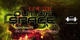 Party flyer: Out Of Space @ Weberknecht 6 Oct '16, 22:00