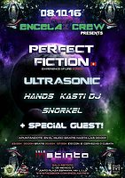 Party flyer: ENCELA2CREW PRESENTS:PERFECT FICTION & ULTRASONIC 8 Oct '16, 23:00