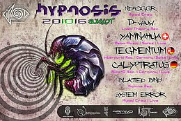 Party flyer: >| Kipod Crew >|< HypNosiS >|< Hosting:TEGMENTUM >|< 20▪10▪16 |< 20 Oct '16, 22:00h