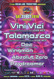Party flyer: ♫ Vini vici ~ Talamasca ~ {3 years anniversary Dream Land Production) ♫ 22 Oct '16, 23:30