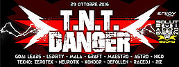 Party flyer: TNT DANGER TEKNO VS GOA FERRARA 29 Oct '16, 22:00