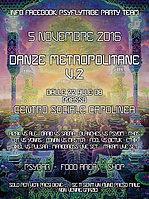 Party flyer: PSY-FLY TRIBE Presenta: DANZE METROPOLITANE VOL.2 5 Nov '16, 22:00