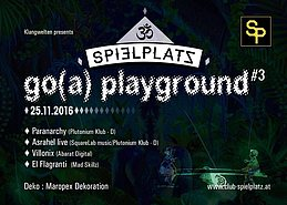 Party flyer: Go(a) playground pres.~Asrahel live&Paranarchy 25 Nov '16, 22:00