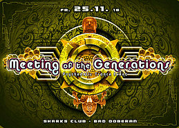 Party flyer: ॐ Meeting of the Generations ॐ WOOTZ LIVE 25 Nov '16, 22:00