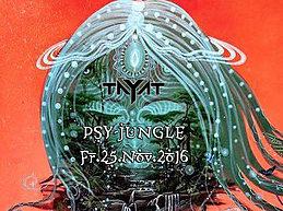 Party flyer: ॐ TAYAT ॐ present ॐ PsY JunGle ॐ 25 Nov '16, 22:00