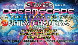 Party flyer: Dreamscape mit Shiva Chandra 26 Nov '16, 23:00