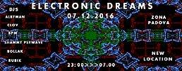 Party flyer: ☯ ☯ ELECTRONIC DREAMS ☯ ☯ 7 Dec '16, 22:00